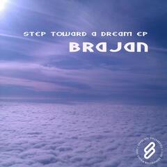 Step Toward A Dream EP