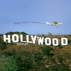 She Don't Need No Hollywood - Single