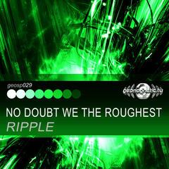No Doubt We the Roughest - Single