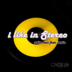 I Like in Stereo (feat. Tania)