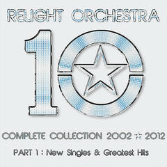 '10' the Complete Collection 2002-2012 - (Part 1): New Singles & Greatest Hits
