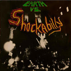 Earth vs. Shockabilly