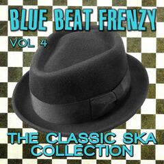 Blue Beat Frenzy - The Classic Ska Collection, Vol. 4