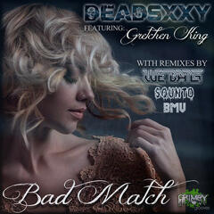 Bad Match (feat. Gretchen King)