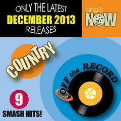 Dec 2013 Country Smash Hits