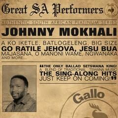 Great South African Performers - Johnny Mokhali