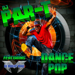 Dance Pop (feat. DJ Magic Mike) - Single
