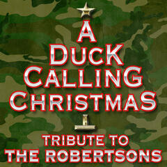 A Duck Calling Christmas Tribute to The Robertsons