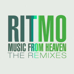 Music From Heaven The Remixes