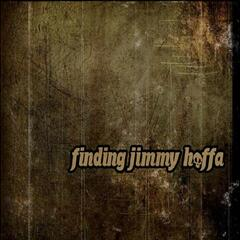 Finding Jimmy Hoffa