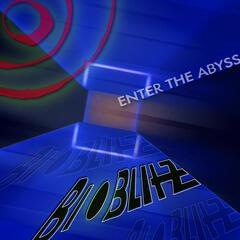 BioBlitZ - Enter The Abyss ep