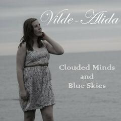 Clouded Minds and Blue Skies
