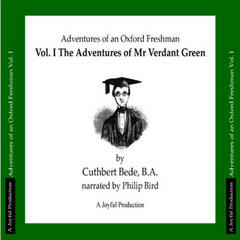 Adventures of an Oxford Freshman, Vol. 1- The Adventures of Mr Verdant Green
