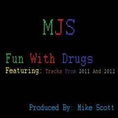 Fun With Drugs (feat. Mike Scott)