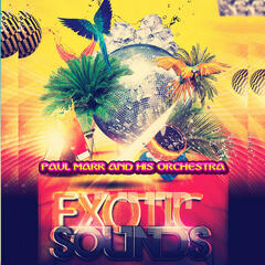 Exotic Sounds (Remastered)