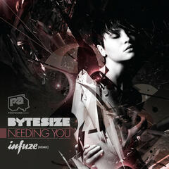 Needing You / Needing You (Infuze Remix)