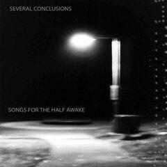 Songs for the Half Awake
