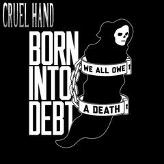 Born Into Debt, We All Owe a Death