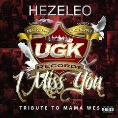 I MIss You (Tribute to Mama Wes)