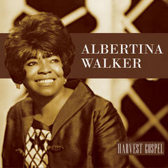 Harvest Collection: Albertina Walker