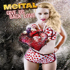 Give Us Back Love (The Remixes Pt. 2) - EP