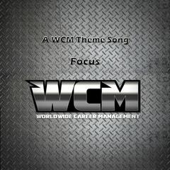 Focus - A Wcm Theme Song - Single