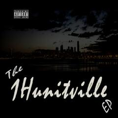 The 1Hunitville EP