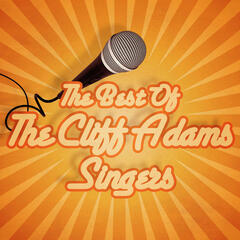 The Best of The Cliff Adams Singers