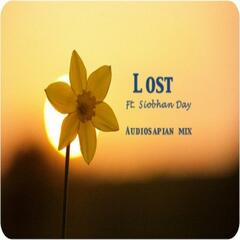 Lost Ft Siobhan Day (Audiosapian Mix)