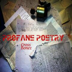 Profane Poetry
