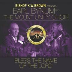 Bless the Name of the Lord (feat. The Mount Unity Choir) - Single
