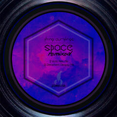 Space Remixed - Single