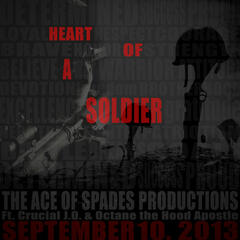 Heart of a Soldier (feat. Crucial J.O. & Octane the Hood Apostle) - Single