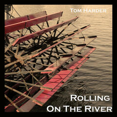 Rolling on the River