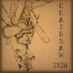 Chainsaw Trio