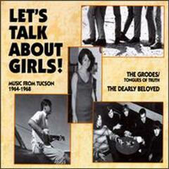 Let's Talk About Girls!: Music From Tuscon 1964-1968