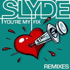 You're My Fix Remixes