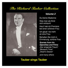 The Richard Tauber Collection, Vol. 2: Tauber sings Tauber (1924-1937)