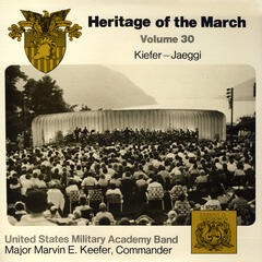 Heritage of the March Vol. 30: The Music of Kiefer and Jaeggi