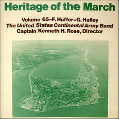 Heritage of the March, Vol. 65: The Music of Huffer and Halley