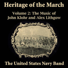 Heritage of the March, Vol. 2: The Music of Klohr and Lithgow
