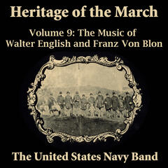 Heritage of the March, Vol. 9: The Music of English and Von Blon