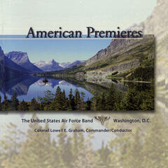 United States Air Force Band: American Premieres