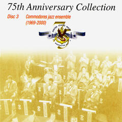 United States Navy Commodores Jazz Ensemble: 75th Anniversary Collection, Vol. 3 (1969-2000)