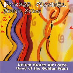 United States Air Force Band of the Golden West: Fuerza Musical