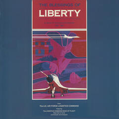 United States Air Force Logistics Command Band of Flight: The Blessings of Liberty