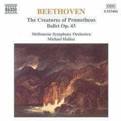 Beethoven: The Creatures of Prometheus , Op. 43