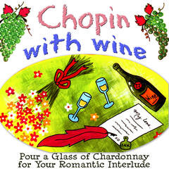 Have Wine wth Chopin