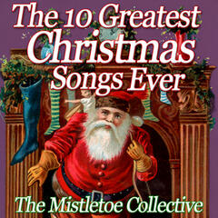 The 10 Greatest Christmas Songs Ever