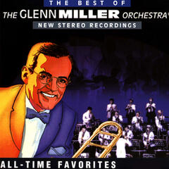 The Best Of The Glenn Miller Orcherstra